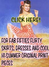 Click Here for 50's Flirty Dresses